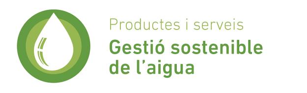 Productes i serveis de Gestió sostenible de l'aigua