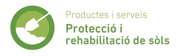 Productes i serveis de Protecció i rehabilitació de sòls